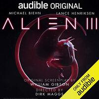 📚 Alien III: An Audible Original Drama by William Gibson (2019) ★★☆☆☆