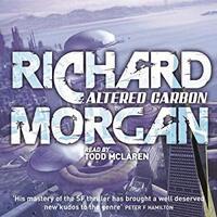 📚 Altered Carbon (Takeshi Kovacs Book 1) by Richard K. Morgan (2002) ★★★★☆