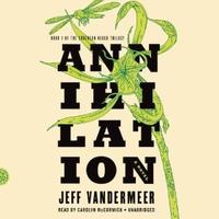 📚 Annihilation (Southern Reach Book 1) by Jeff VanderMeer (2014) ★★★☆☆