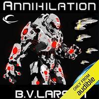 📚 Annihilation (Star Force Book 7) by B.V. Larson (2013) ★★★★☆