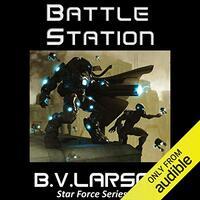 📚 Battle Station (Star Force Book 5) by B.V. Larson (2012) ★★★★☆