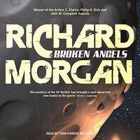 📚 Broken Angels (Takeshi Kovacs Book 2) by Richard K. Morgan (2003) ★★★☆☆