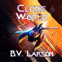 📚 Clone World (Undying Mercenaries Book 12) by B.V. Larson (2019) ★★★★☆