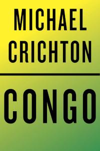 📚 Congo by Michael Crichton (1980) ★★★★☆