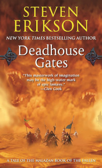 📚 Deadhouse Gates (Malazan Book of the Fallen Book 2) by Steven Erikson (2000) ★★★★★