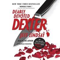 📚 Dearly Devoted Dexter (Dexter Book 2) by Jeff Lindsay (2005) ★★★★☆