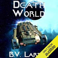 📚 Death World (Undying Mercenaries Book 5) by B.V. Larson (2015) ★★★★☆