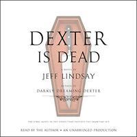 📚 Dexter Is Dead (Dexter Book 8) by Jeff Lindsay (2015) ★★★☆☆