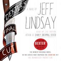 📚 Dexter's Final Cut (Dexter Book 7) by Jeff Lindsay (2012) ★★★★☆