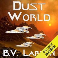 📚 Dust World (Undying Mercenaries Book 2) by B.V. Larson (2014) ★★★★☆