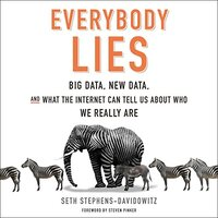 📚 Everybody Lies by Seth Stephens-Davidowitz (2017) ★★★★☆