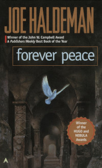 📚 Forever Peace (The Forever War Book 2) by Joe Haldeman (1997) ★★★★★