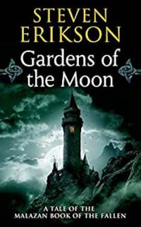 📚 Gardens of the Moon (Malazan Book of the Fallen Book 1) by Steven Erikson (1999) ★★★★★