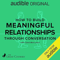 📚 How to Build Meaningful Relationships through Conversations by Carol Ann Lloyd (2020) ★★★☆☆