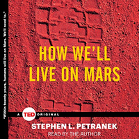 📚 How We'll Live on Mars by Stephen Petranek (2014) ★★★☆☆