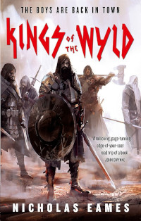 📚 Kings of the Wyld (The Band Book 1) by Nicholas Eames (2017) ★★★★☆