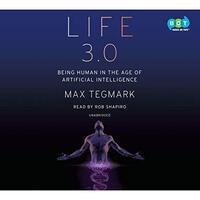 📚 Life 3.0 by Max Tegmark (2017) ★★★☆☆