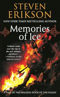 📚 Memories of Ice (Malazan Book of the Fallen Book 3) by Steven Erikson (2001) ★★★★★
