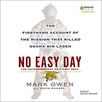 📚 No Easy Day by Mark Owen and Kevin Maurer (2012) ★★★☆☆
