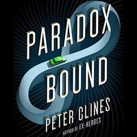 📚 Paradox Bound by Peter Clines (2017) ★★★★☆