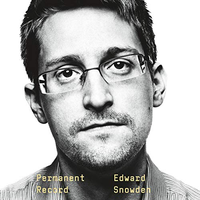 📚 Permanent Record by Edward Snowden (2019) ★★★★☆