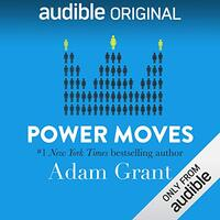 📚 Power Moves by Adam M. Grant (2019) ★★★☆☆
