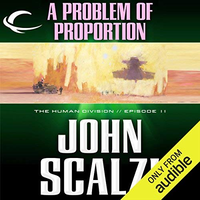 📚 A Problem of Proportion (The Human Division Book 11) by John Scalzi (2013) ★★★☆☆