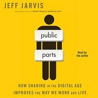 📚 Public Parts by Jeff Jarvis (2011) ★★★☆☆