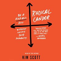 📚 Radical Candor: Be a Kick-Ass Boss Without Losing Your Humanity by Kim Malone Scott (2017) ★★★★☆
