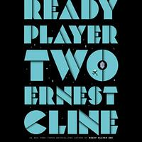 📚 Ready Player Two (Ready Player One Book 2) by Ernest Cline (2020) ★★★☆☆