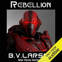 📚 Rebellion (Star Force Book 3) by B.V. Larson (2011) ★★★★☆