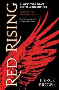 📚 Red Rising (Red Rising Saga Book 1) by Pierce Brown (2014) ★★★★★