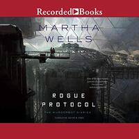 📚 Rogue Protocol (The Murderbot Diaries Book 3) by Martha Wells (2018) ★★★☆☆
