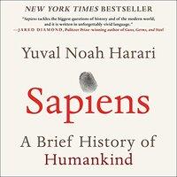 📚 Sapiens: A Brief History of Humankind by Yuval Noah Harari (2011) ★★★★★