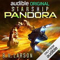 📚 Starship Pandora by B.V. Larson (2018) ★★★☆☆