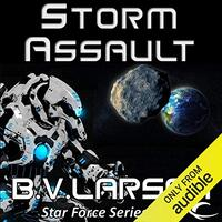 📚 Storm Assault (Star Force Book 8) by B.V. Larson (2013) ★★★★☆