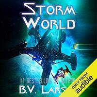 📚 Storm World (Undying Mercenaries Book 10) by B.V. Larson (2018) ★★★★☆