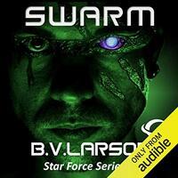 📚 Swarm (Star Force Book 1) by B.V. Larson (2010) ★★★★★