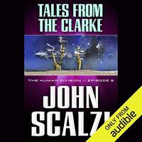 📚 Tales from the Clarke (The Human Division Book 5) by John Scalzi (2013) ★★★☆☆