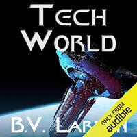📚 Tech World (Undying Mercenaries Book 3) by B.V. Larson (2014) ★★★★☆