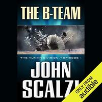 📚 The B-Team (The Human Division Book 1) by John Scalzi (2013) ★★★☆☆