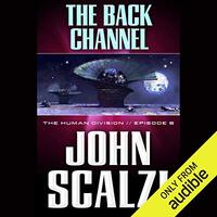 📚 The Back Channel (The Human Division Book 6) by John Scalzi (2013) ★★★☆☆