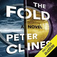 📚 The Fold (Threshold Book 2) by Peter Clines (2015) ★★★☆☆