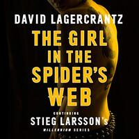 📚 The Girl in the Spider's Web (Millennium Book 4) by David Lagercrantz (2015) ★★★★☆