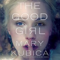 📚 The Good Girl by Mary Kubica (2014) ★★★☆☆