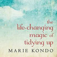 📚 The Life-Changing Magic of Tidying Up (Magic Cleaning Book 1) by Marie Kondō (2011) ★★★★☆