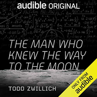 📚 The Man Who Knew the Way to the Moon by Todd Zwillich (2019) ★★★☆☆
