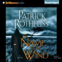 📚 The Name of the Wind (The Kingkiller Chronicle Book 1) by Patrick Rothfuss (2007) ★★★★★