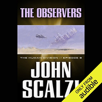📚 The Observers (The Human Division Book 9) by John Scalzi (2013) ★★★☆☆