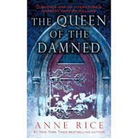 📚 The Queen of the Damned (The Vampire Chronicles Book 3) by Anne Rice (1988) ★★★☆☆